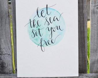 CUSTOM - Watercolor and Calligraphy Quote