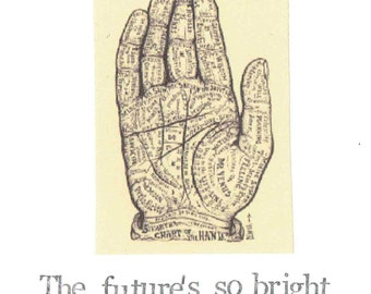 Future's So Bright Palmistry Hand Birthday Card | Funny Palm Reading Psychic Vintage Humor Nerdy Oddities Curiosities Weird Men Women
