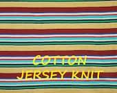 1/2 YARD, Brown Blue Green Stripe, Jersey Knit, Wide Fashion Fabric, Dark Yellow, Aqua, Red, Lightweight Cotton, B33