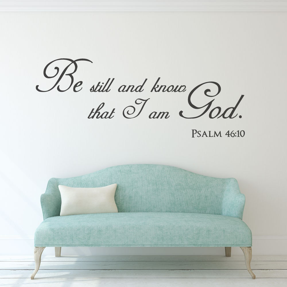 Scripture wall decal christian wall art be still and know zoom amipublicfo Gallery