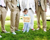 "Wedding Sign ""Daddy, Here Comes Mommy"" 