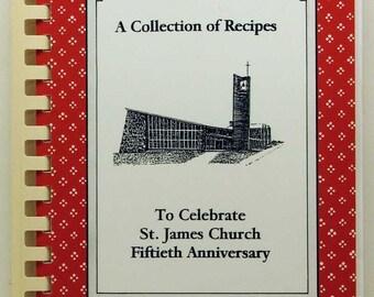 A Collection of Recipes St. James Church Fiftieth Anniversary 1996 SC/SB Warren Ohio
