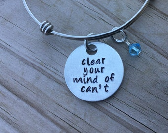 "Positive Thinking Quote Bracelet- ""clear your mind of can't"" with an accent bead of your choice"