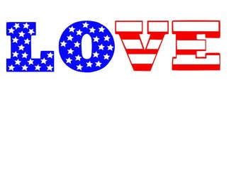 American Fourth of July Stars and Stripes LOVE SVG, DXF, or Silhouette Instant Download