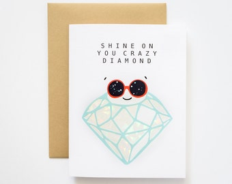 Shine On You Crazy Diamon Holographic Foil Greeting Card