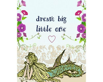 Dream Big Little One Mermaid Poster Image, Mermaid Image,Mermaid Wisdom Dream Image,Word Art Image,Large Poster,Kids Nursery Room Wall Decor
