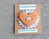 Large Handmade Heart Shaped Wooden Button - Vintage Reclaimed Fir Wood