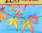 2017 calendar of art and haiku by Annette Makino