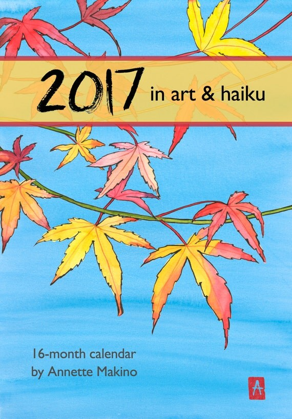 SALE! 2017 calendar of art and haiku by Annette Makino