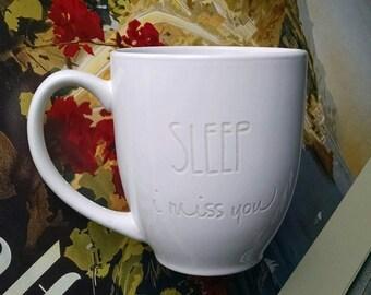 SLEEP i miss you Mug