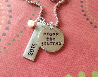Enjoy the Journey hand stamped necklace perfect for graduation.