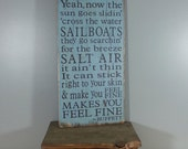 Jimmy Buffett quote from Tin Cup Chalice - Lyrics Board,Rustic, Distressed, Hand Painted, Wooden Sign