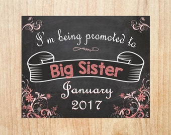 Big Sister Announcement Sign PRINTABLE Pregnancy Announcement new baby chalkboard poster I'm being promoted to big sister