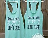 Beach Hair Don't Care; Racerback Tank Top;  Beach Shirts