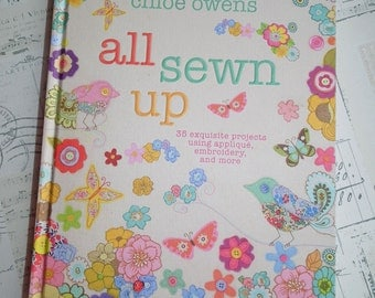 All Sewn Up Hardback Sewing Pattern book with 35 projects using applique, embroidery & more by Chloe Owens