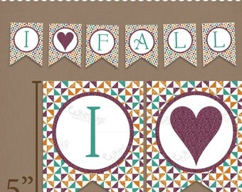 I Love Fall Banner Printable PDF file - a DIY Thanksgiving, Autumn and Fall Decoration