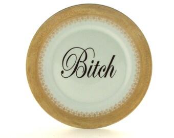 "Altered Bitch Vintage Big Plate 9.64"" Porcelain Relief Gold Lace Decoration Kitchen Mature Language Humour  Insult Home Decor  White Funny"