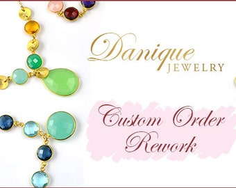 Order Rework Fee, Orders from Danique Jewelry, Reworking Charge