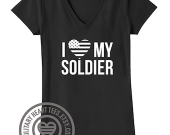 I Love My Soldier tshirt, Army shirt, Army wife shirt, Army girlfriend shirt, Army mom shirt, Army sister shirt, Army gift, army clothing