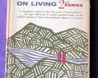 Commentaries on Living: 2nd Series; J. Krishnamurti;Harper & Brothers, NY 1958; Hardcover; Collectible First Edition; philosophy spiritual