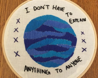 i don't have to explain self love decorative art hoop