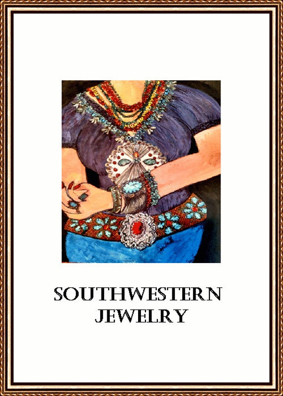 Southwestern Jewelry One Of My New Paintings Of One Of My Favorite Things  9 X 12