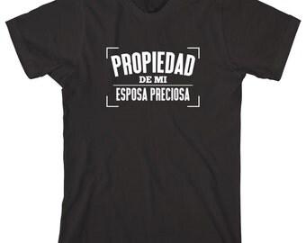 Propiedad De Mi Esposa Preciosa Shirt, regalo, gift idea, spanish husband, esposo, camiseta, hot hubby - ID: 1435