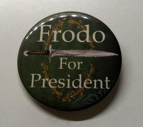 Frodo for president