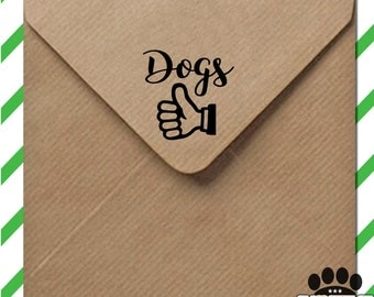Dogs - thumbs up! stamp - self inking or wood mounted with wood handle - perfect dog lover gift idea