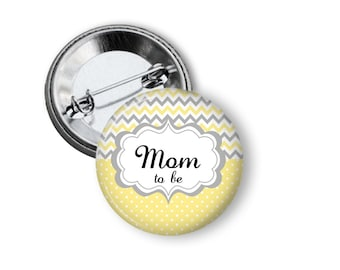 Yellow and Gray Baby Shower Button - Mom To Be Button - Grandmom To Be Pin - Yellow and Gray Baby Shower - Mom To Be Button - Grandma To Be