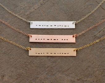 Morse Code Necklace - Rose Gold Morse Code Bar Necklace - Gold Filled Morse Code Necklace - Sterling Morse Code Necklace - Hidden Message