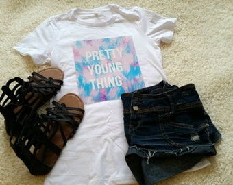 Pretty young thing quote t-shirt available in size s, med, large, and Xl for juniors girls and women