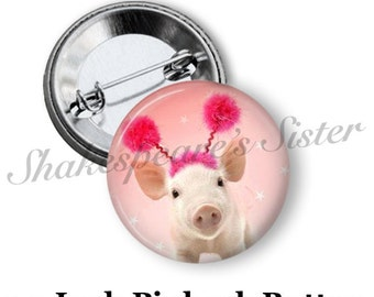 "Pig Pinback Button - 1.5"" Pinback - Pig Pin - Cute Pinback Button - Funny Pinback Button"