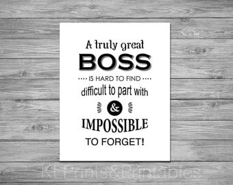 Boss appreciation print - Printable Boss Gift -  Black and white print - Digital download - boss gift, typography print - Boss Quote