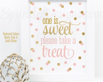 One is Sweet Take A Treat - Printable First Birthday Decorations, Party Favor Sign, Baby Girl Princess Party, Blush Pink Gold Glitter Party