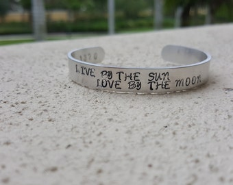 Wide Hand Stamped Adjustable Aluminum Cuff - Live By The Sun Love By The Moon - Inspirational - Quote - Custom - Stack - Bangle - Bracelet