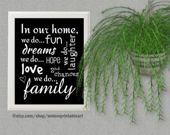 In Our Home We Do, Family Rules, Family Subway Art, Black and White, Family Word Art, Family Wall Art, Family Sign, In Our House