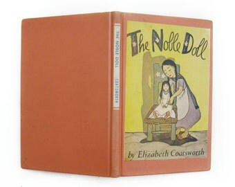 "Vintage 1962 Library Book- ""The Noble Doll"" by Elizabeth Coatsworth, Illustrated by Leo Politi"