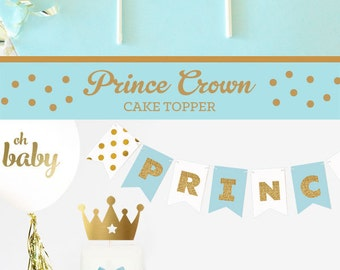 CROWN Cake Topper Prince Cake Topper Little Prince Cake Topper Gold Crown Cake Topper Prince Baby Shower Baby Shower Decorations (EB3116)