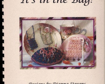 It's in the Bag Tatted Bag Designs Beaded Tatting Dianna Stevens