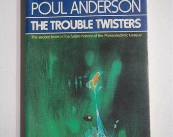 The Trouble Twisters by Poul Anderson Berkley Books 1976 Vintage Sci-Fi Paperback