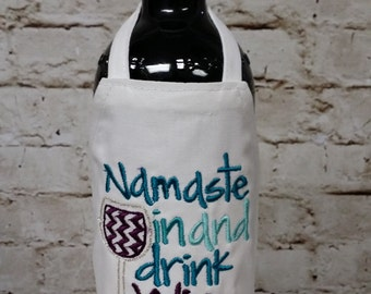 Bottle Apron (Wine) - Namaste In and Drink Wine!!!!