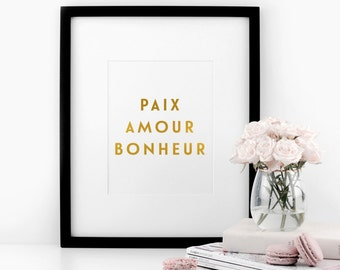 Paix, Amour, Bonheur - Peace, Love, Happiness - Real Gold Foil Print, A4 Typographic Print