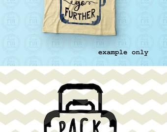 Pack lighter go further, travel bag, gift suitcase fun quote digital cut files, SVG, DXF, studio3 files for cricut, silhouette cameo, decals