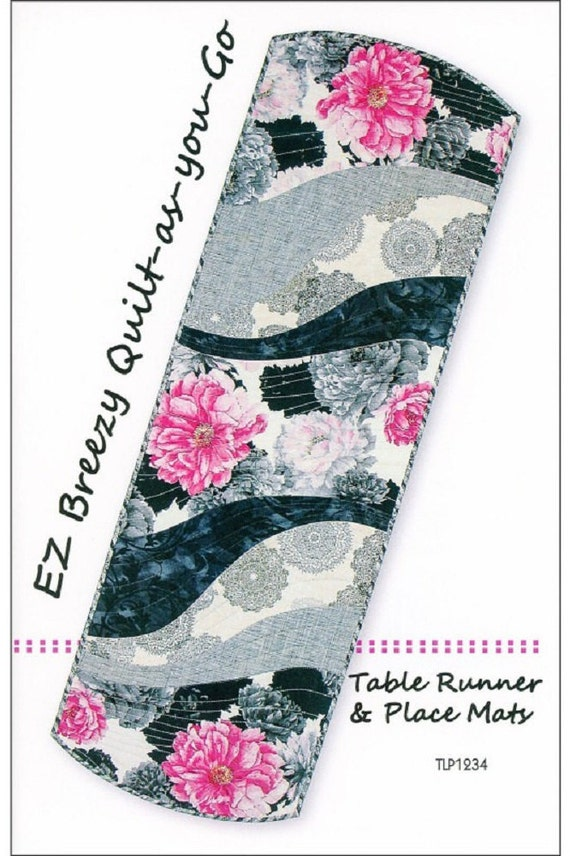 EZ Breezy Quilt-as-you-Go Pattern Table Runner & Place Mats by