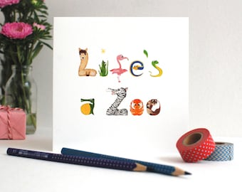 Life's a Zoo!  Greetings Card - Animal Alphabet - Hand created original illustration