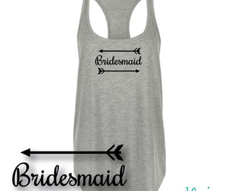 BRIDESMAID, Bridesmaid Shirts, Bachelorette Shirts, Bridal Party Tank Tops, Bride Tank, Bridal Party shirts, Bachelorette Party Tank, arrows