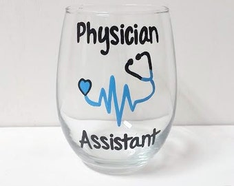 Physician Assistant handpainted stemless wine glass /coworker gifts