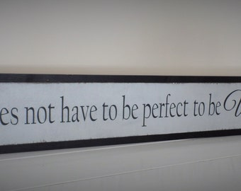 Life Does Not Have to be Perfect to be Wonderful Wood Sign Large Wooden Sign Inspirational Wood Sign