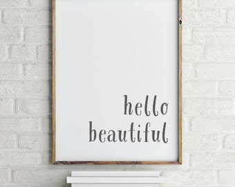 Hello Beautiful Wall Art Printable   Hello Beautiful Art   Ready to Frame   Printable Art   Type Poster   Home Decor   INSTANT DOWNLOAD
